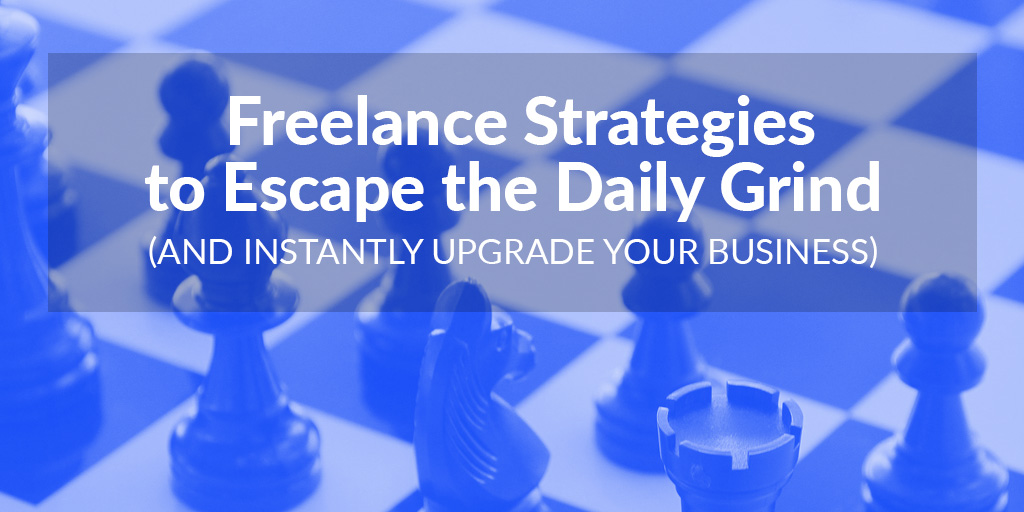 FEATURED_-Freelance-Strategies--to-Escape-the-Daily-Grind