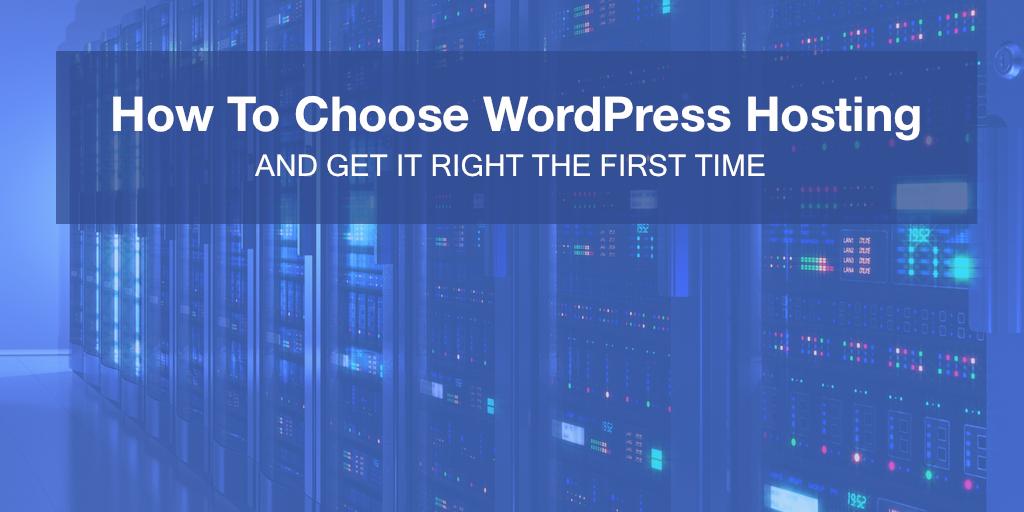 How to Choose WordPress Hosting