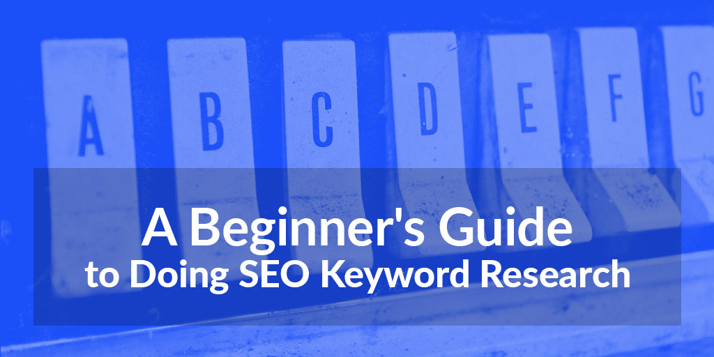 featured_a-beginners-guide-to-doing-seo-keyword-research